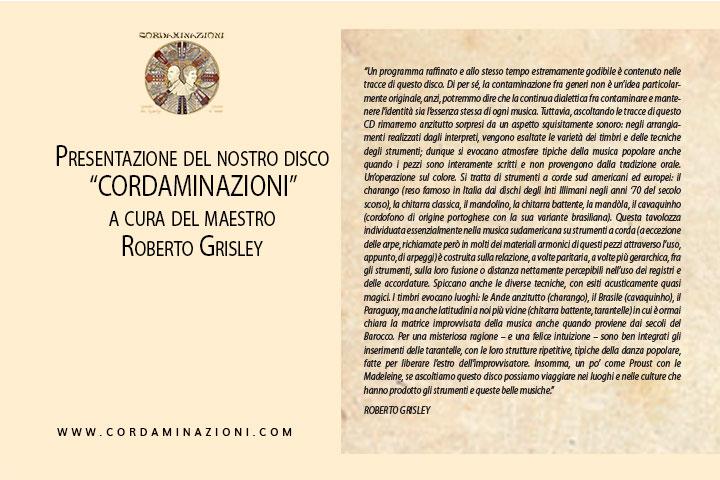 Il maestro Roberto Grisley presenta il disco Cordaminazioni dell'omonimo duo composto da Luca Fabrizio e Marcello De Carolis