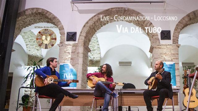 Via dal tubo - Cordaminazioni e Francesco Loccisano live festival del mandolino 2018