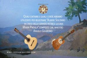 """La scelta delle chitarre e delle corde utilizzate per incidere """"Albero Solitario"""" composto per il duo cordaminazioni dal maestro Angelo Gilardino"""