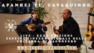 Apanhei te cavaquinho composto da Ernesto Nazareth eseguito dal duo Cordaminazioni formato da Luca Fabrizio al cavaquinho e Marcello De Carolis alla chitarra battente durante la XXXV edizione del festival internazionale della chitarra di Lagonegro